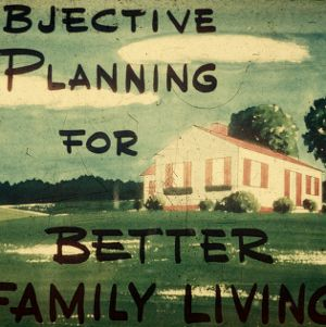Objective planning for better family living