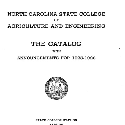 North Carolina State College of Agriculture and Engineering Catalog, 1925-1926