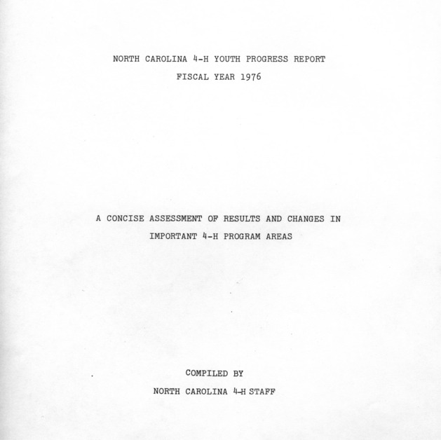 North Carolina 4-H youth progress report fiscal year 1976: A concise assessment of results and changes in important 4-H program areas