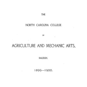North Carolina College of Agriculture and Mechanic Arts Catalogue, 1899-1900