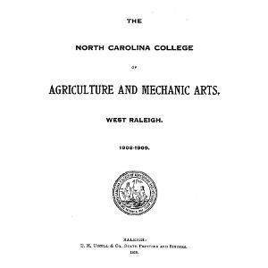 North Carolina College of Agriculture and Mechanic Arts Catalogue, 1908-1909