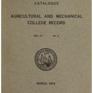 North Carolina Agricultural and Mechanical College Catalogue, Vol. 14 No. 4, March 1916