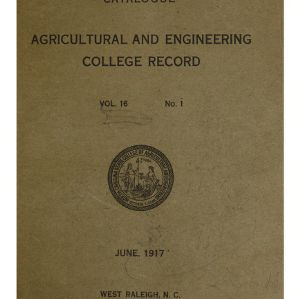 North Carolina Agricultural and Engineering College Catalogue, Vol. 16 No. 1, June 1917