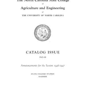 North Carolina State College of Agriculture and Engineering Catalog, State College Record Vol. 45 No. 8, 1945-1946