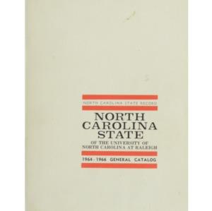 North Carolina State General Catalog, 1964-1966 (North Carolina State Record Vol. 64 No. 2)