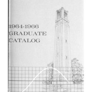 North Carolina State Graduate Catalog, 1964-1966 (State College Record Vol. 63 No. 5)
