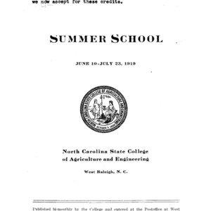 North Carolina State College of Agriculture and Engineering Summer School, June 10 to July 23, 1919