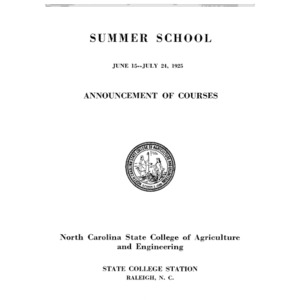 North Carolina State College of Agriculture and Engineering Summer School, June 15 to July 24, 1925 (State College Record Vol. 24 No. 12)