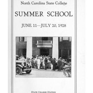 North Carolina State College of Agriculture and Engineering Summer School, June 11 to July 20, 1928 (State College Record Vol. 27 No. 4)