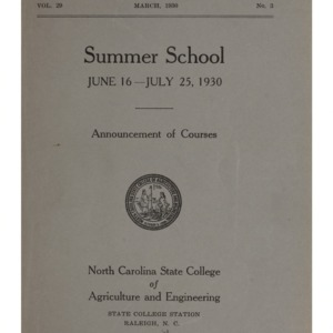 North Carolina State College of Agriculture and Engineering Summer School, June 16 to July 25, 1930