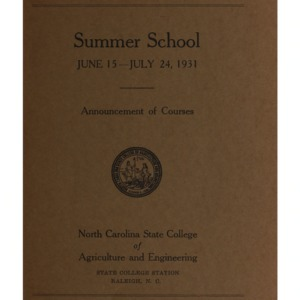 North Carolina State College of Agriculture and Engineering Summer School, June 15 to July 24, 1931 (State College Record Vol. 30 No. 3)