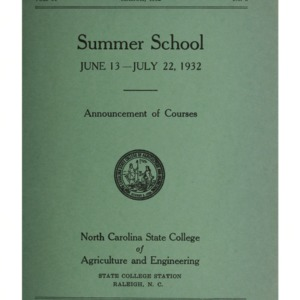 North Carolina State College of Agriculture and Engineering Summer School, June 13 to July 22, 1932 (State College Record Vol. 31 No. 3)