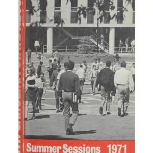 North Carolina State University Summer Sessions, 1971 (North Carolina State Record Vol. 71 No. 1)