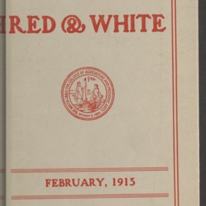 Red and White, Vol. 16 No. 4, February 1915