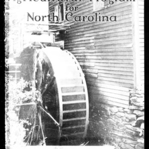 Agricultural Program for North Carolina, Adopted by State Agricultural Leaders State Farmers' and Farm Women's Convention, July 22-26, 1929 (Extension Circular No. 175)