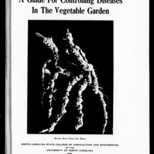 A Guide for Controlling Diseases in the Vegetable Garden (Extension Circular No. 265)