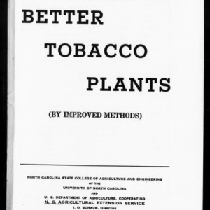 Better Tobacco Plants, By Improved Methods (Extension Circular No. 293)