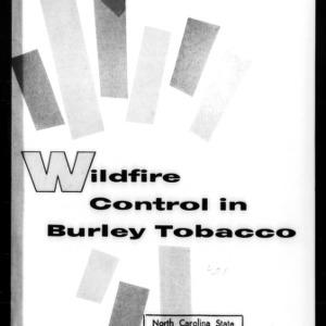 Wildfire Control in Burley Tobacco (Extension Circular No. 401)