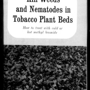 Kill Weeds and Nematodes in Tobacco Plant Beds: How to Treat with Cold or Hot Methyl Bromide (Extension Circular No. 427)