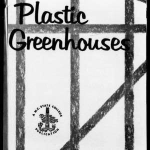 Plastic Greenhouses (Extension Circular No. 434)