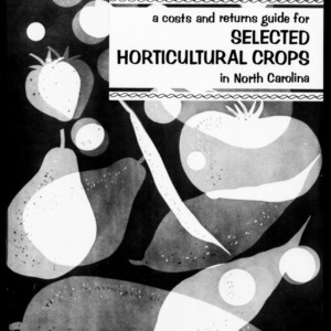 A Costs and Returns Guide for Selected Horticultural Crops in North Carolina (Circular No. 450)