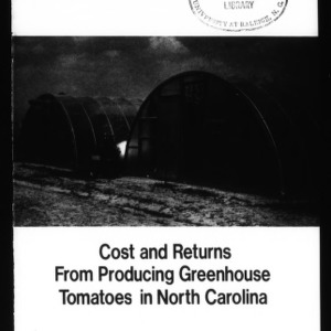 Cost and Returns from Producing Greenhouse Tomatoes in North Carolina (Circular No. 558)