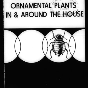 Insect Control on Ornamental Plants In and Around the House (Circular No. 561, Revised)