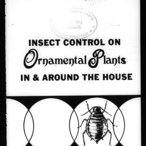 Insect Control on Ornamental Plants In and Around the House (Circular No. 561)
