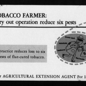 Extension Miscellaneous Publication No. 10B: Tobacco Farmer: Carry Out Operation to Reduce Six Pests