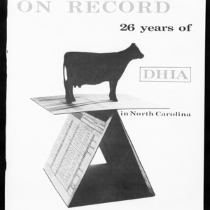 Extension Miscellaneous Publication No. 12: On Record: 26 Years of DHIA [Dairy Herd Improvement Association] in North Carolina, 1966 Summary