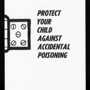 Extension Miscellaneous Publication No. 19: Protect Your Child From Accidental Poisoning