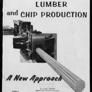 Extension Miscellaneous Publication No. 22: Lumber Production and Chip Production - A New Approach