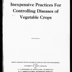 Extension Miscellaneous Pamphlet No. 52: Inexpensive Practices for Controlling Diseases of Vegetable Crops (Plant Disease Notes, Vol. V, No. 2)