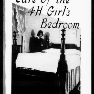 Extension Miscellaneous Pamphlet No. 54: Care of the 4-H Girl's Bedroom