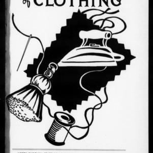 Extension Miscellaneous Pamphlet No. 55: Care and Repair of Clothing