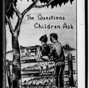 Extension Miscellaneous Pamphlet No. 114, Revised: The Questions Children Ask
