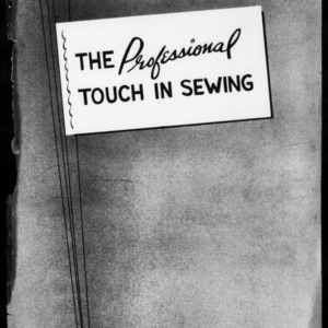 Extension Miscellaneous Pamphlet No. 122: The Professional Touch in Sewing