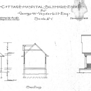 Cottage Hospital for Geo. W. Vanderbilt Esq--Elevations & Section