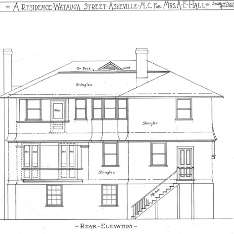 A Residence- Watauga St.- for Mrs. A.F. Hall--Rear Elevation *Includes Notes