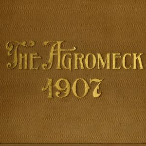 The Agromeck, volume five [1907]