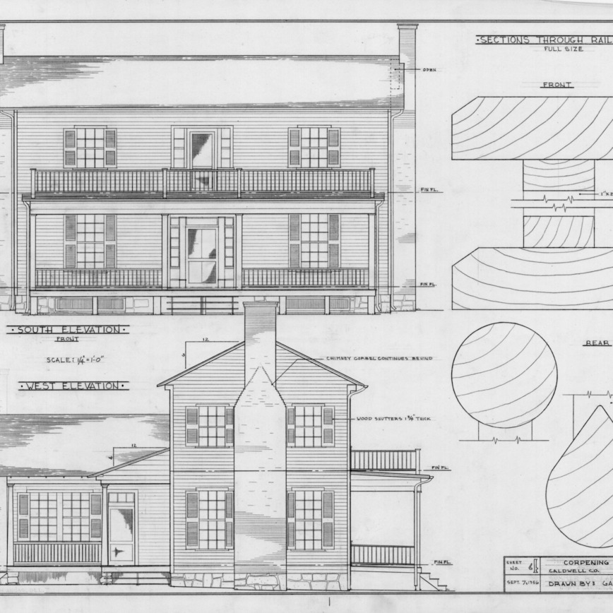 South elevation, west elevation, and railing sections, Corpening House, Caldwell County, North Carolina