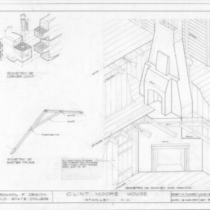 Isometric details, Clint Moore House, Gaston County, North Carolina