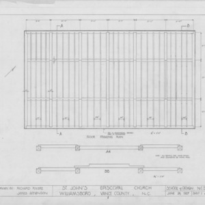 Floor framing plan and details, St. John's Episcopal Church, Williamsboro, North Carolina