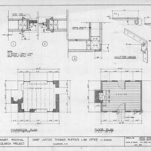 Foundation plan, floor plan, and details, Thomas Ruffin Law Office, Hillsborough, North Carolina