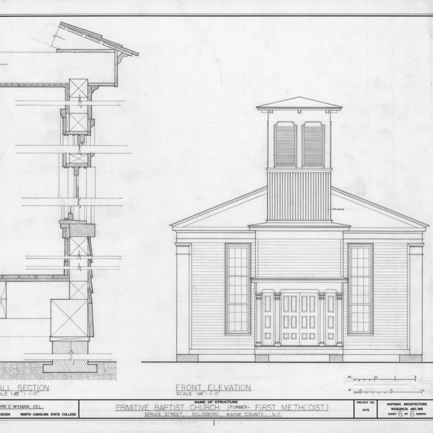 Front elevation and wall section, Primitive Baptist Church, Goldsboro, North Carolina