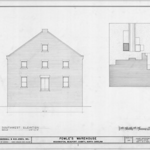 Southwest elevation and site plan, Fowle Warehouse, Washington, North Carolina
