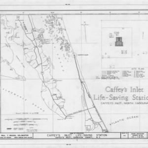 Location map and site plan, Caffey's Inlet Lifesaving Station, Dare County, North Carolina