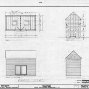 Smokehouse plan, elevations, and section, Fairntosh, Durham, North Carolina