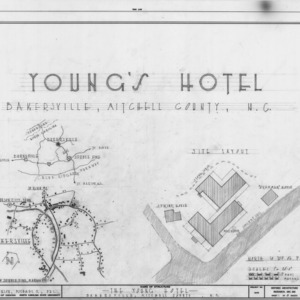 Location map and site plan, Young's Hotel, Bakersville, North Carolina