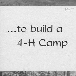 . . . to build a 4-H camp